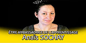 """une vidéo sur """"Portrait d'ambassadeur de l'apprentissage : Anaïs Sochay"""""""