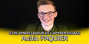 """une vidéo sur """"Portrait d'ambassadeur de l'apprentissage : Aubin Paquier"""""""