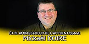 """une vidéo sur """"Portrait d'ambassadeur de l'apprentissage : Mickaël Doire"""""""